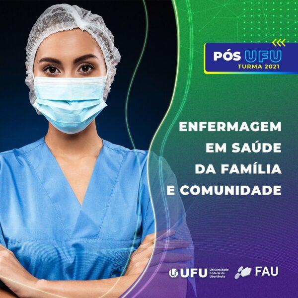 Pós Graduação UFU – Enfermagem em Saúde da Família e Comunidade
